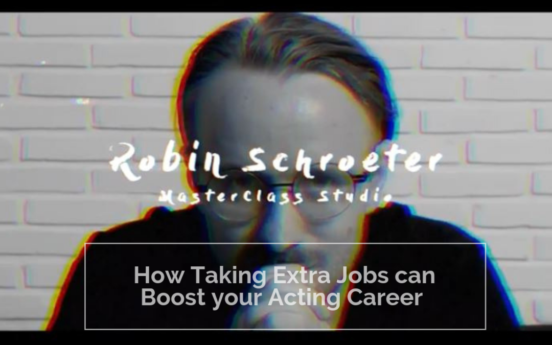 Episode 3: How Taking Extra Roles Can Help Your Acting Career – If you don't take on too many!