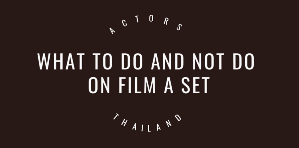 What to do and not do on a film set