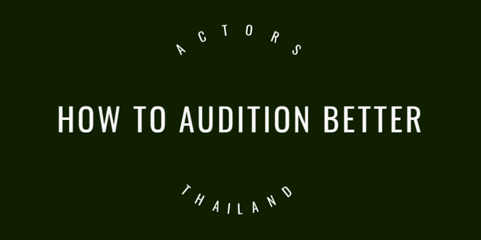 How to audition better